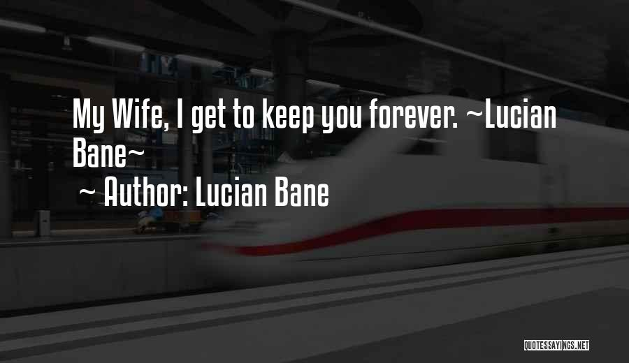 Relationship Sayings And Quotes By Lucian Bane