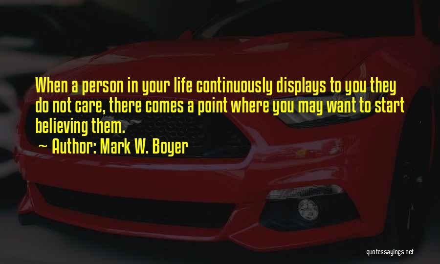 Relationship Sayings And Quotes By Mark W. Boyer