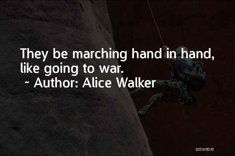 Relationship Strength Quotes By Alice Walker