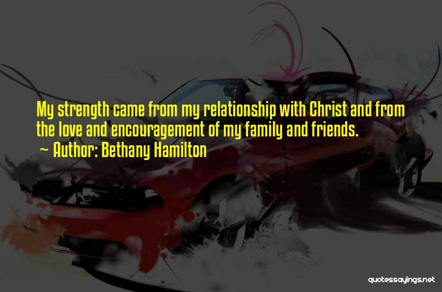 Relationship Strength Quotes By Bethany Hamilton
