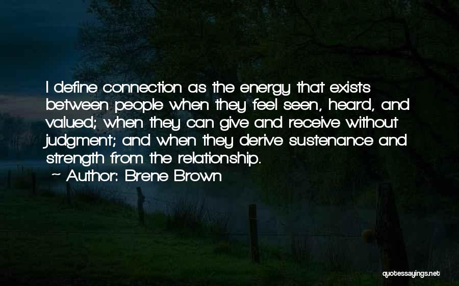 Relationship Strength Quotes By Brene Brown