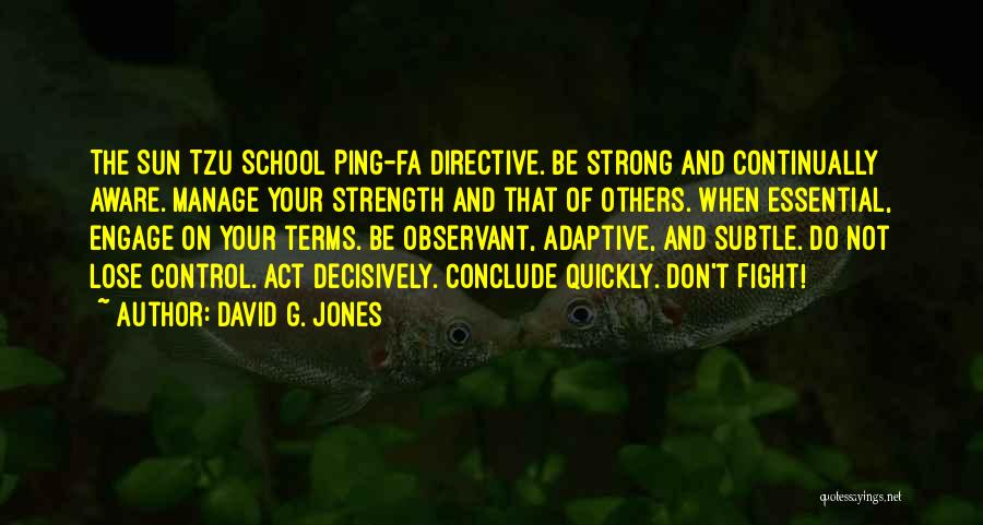 Relationship Strength Quotes By David G. Jones