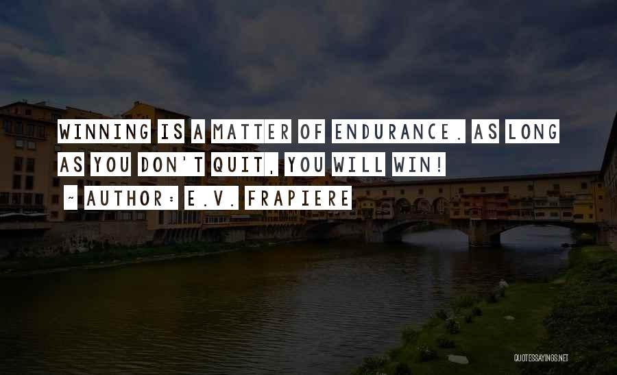 Relationship Strength Quotes By E.V. Frapiere