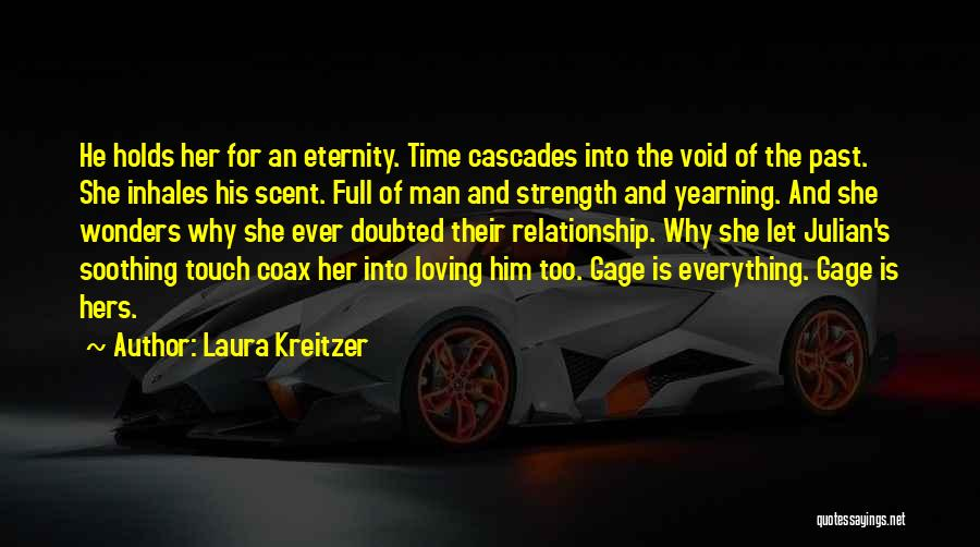 Relationship Strength Quotes By Laura Kreitzer