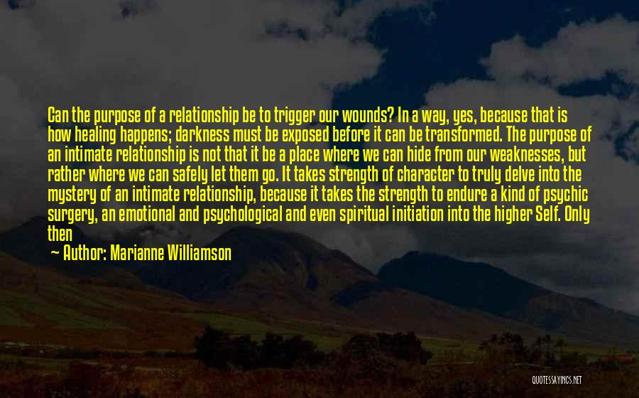 Relationship Strength Quotes By Marianne Williamson