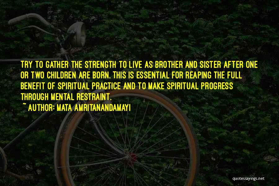 Relationship Strength Quotes By Mata Amritanandamayi