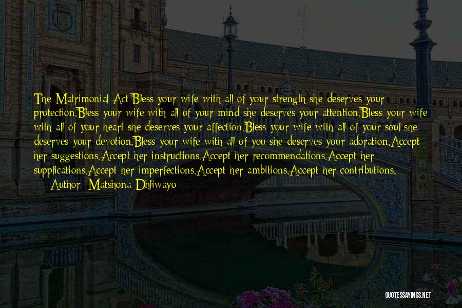 Relationship Strength Quotes By Matshona Dhliwayo