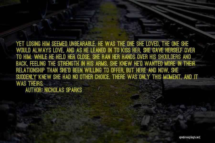 Relationship Strength Quotes By Nicholas Sparks