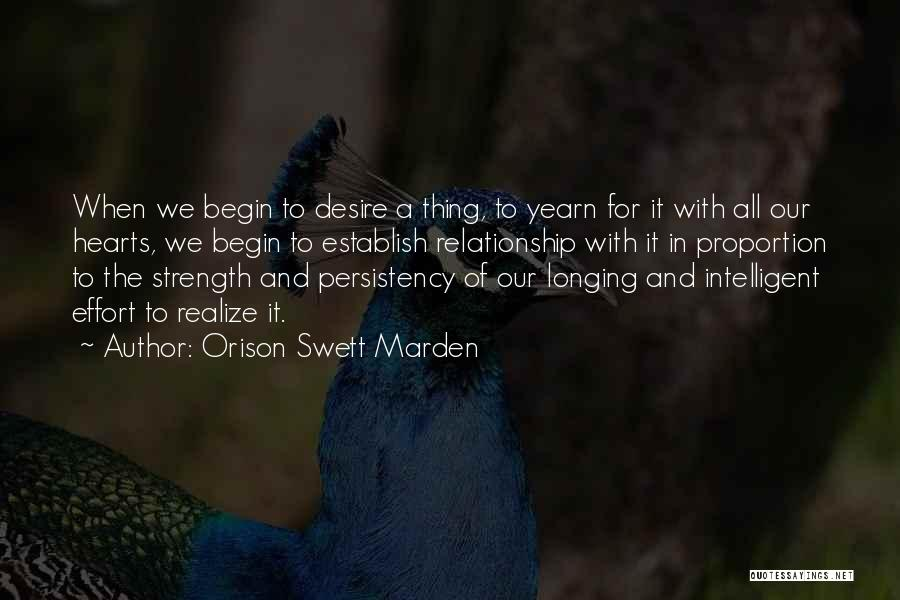 Relationship Strength Quotes By Orison Swett Marden