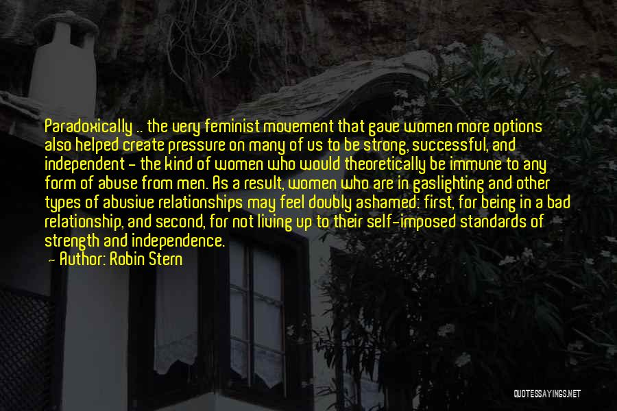 Relationship Strength Quotes By Robin Stern