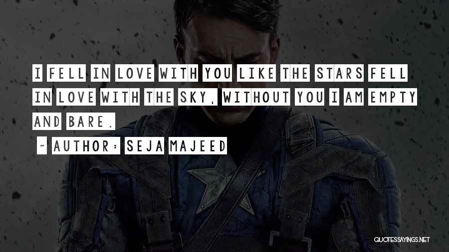 Relationship Strength Quotes By Seja Majeed