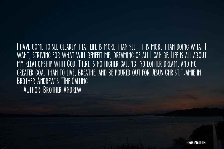 Relationship With Brother Quotes By Brother Andrew