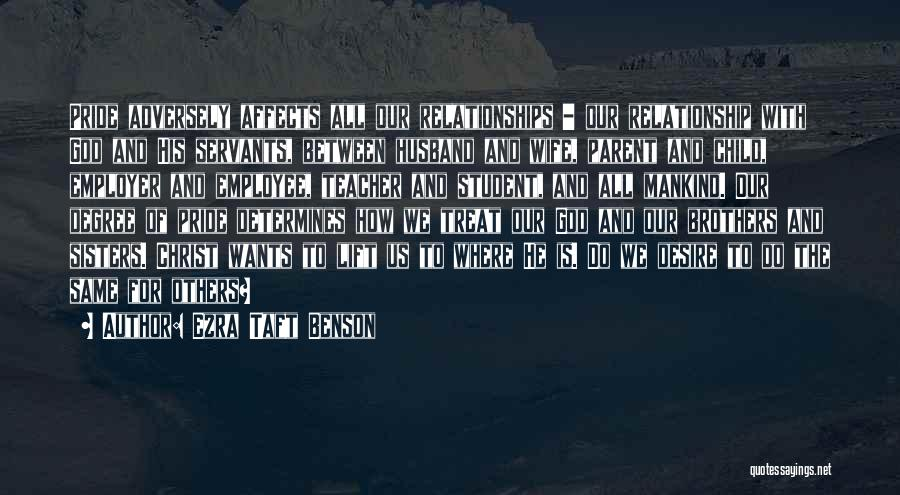 Relationship With Brother Quotes By Ezra Taft Benson