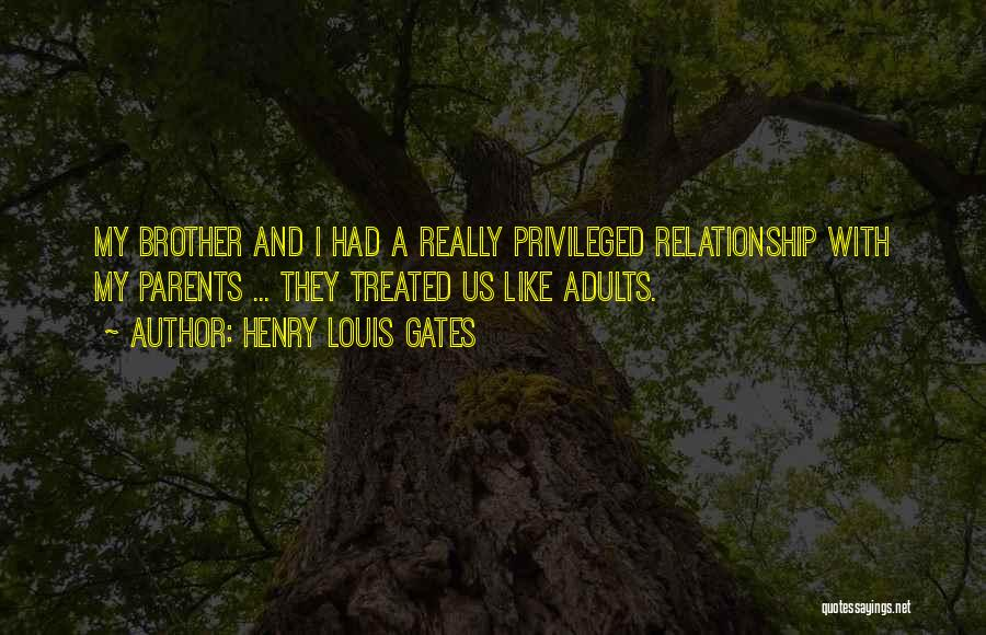 Relationship With Brother Quotes By Henry Louis Gates