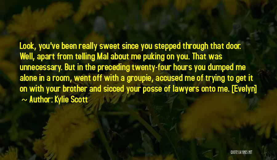 Relationship With Brother Quotes By Kylie Scott