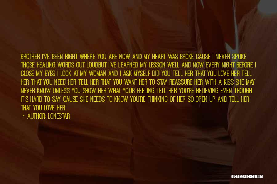 Relationship With Brother Quotes By Lonestar