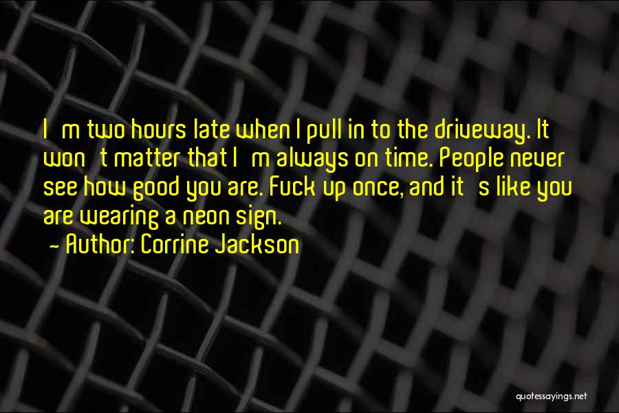 Relationship Without Trust Like Quotes By Corrine Jackson