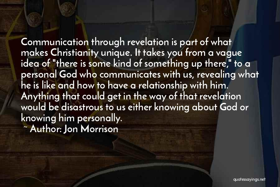 Relationship Without Trust Like Quotes By Jon Morrison