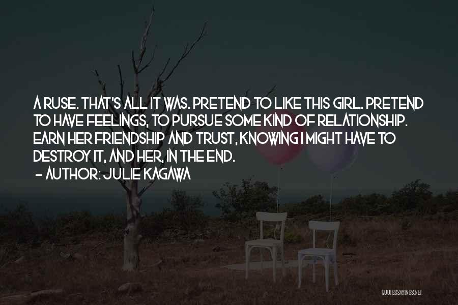 Relationship Without Trust Like Quotes By Julie Kagawa