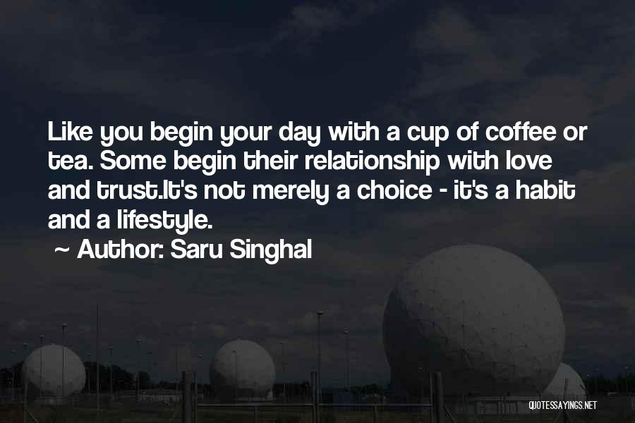 Relationship Without Trust Like Quotes By Saru Singhal