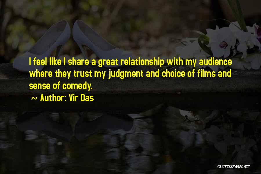 Relationship Without Trust Like Quotes By Vir Das