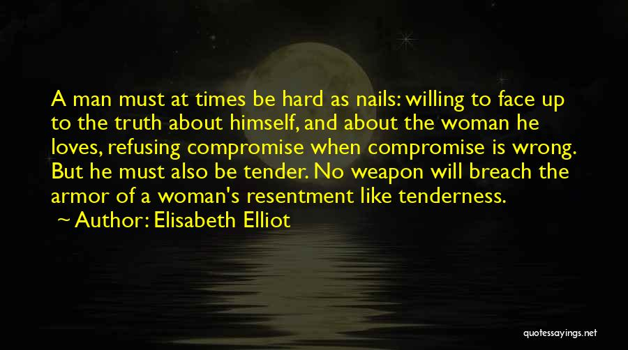 Relationships And Hard Times Quotes By Elisabeth Elliot
