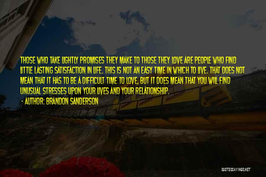 Relationships And Time Quotes By Brandon Sanderson