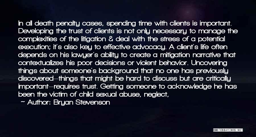 Relationships And Time Quotes By Bryan Stevenson