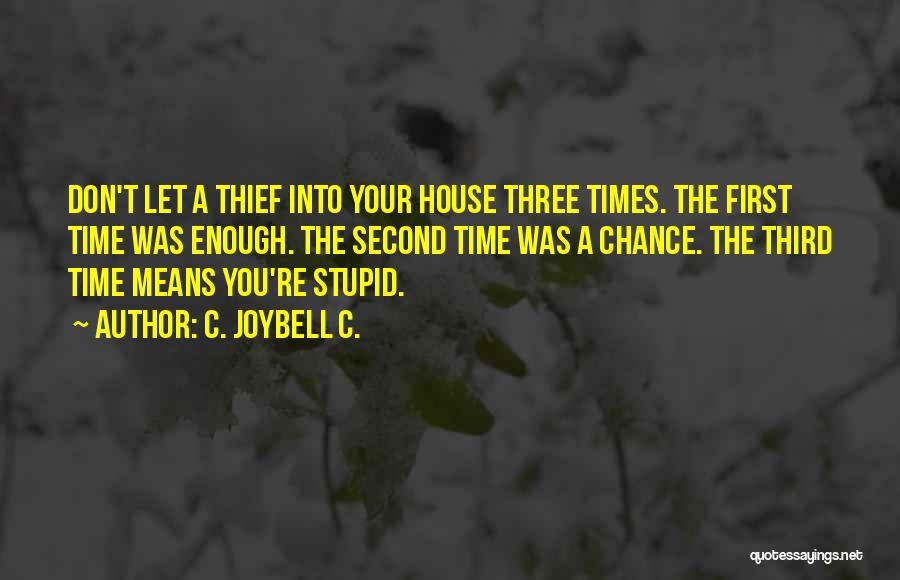 Relationships And Time Quotes By C. JoyBell C.