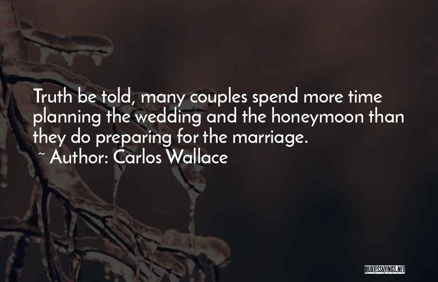 Relationships And Time Quotes By Carlos Wallace