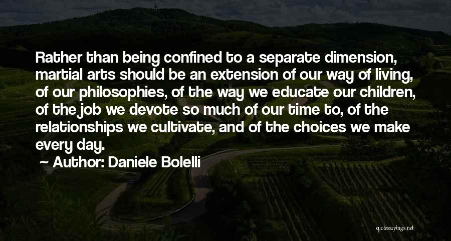 Relationships And Time Quotes By Daniele Bolelli