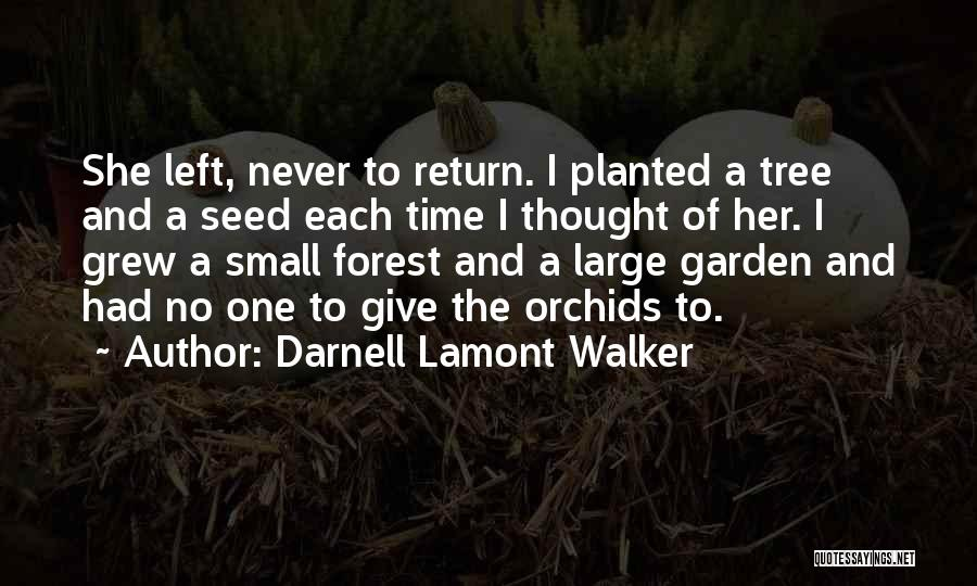 Relationships And Time Quotes By Darnell Lamont Walker