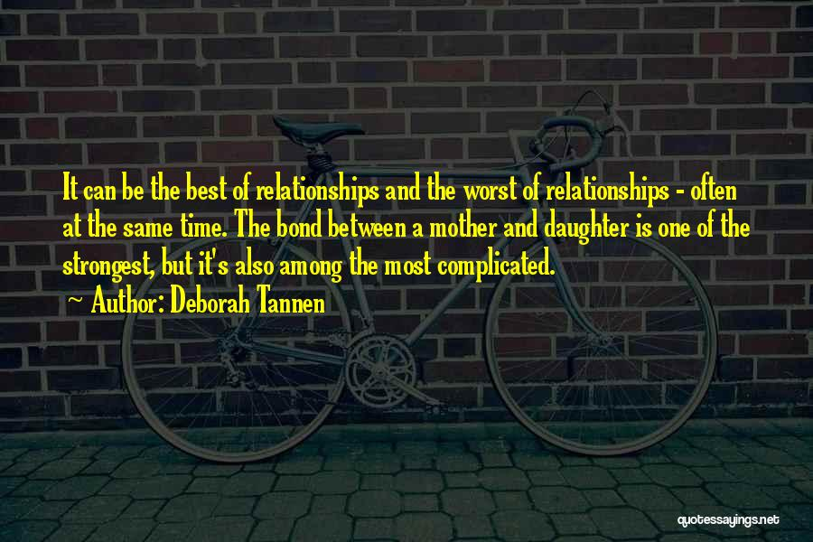 Relationships And Time Quotes By Deborah Tannen