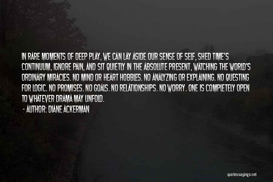 Relationships And Time Quotes By Diane Ackerman