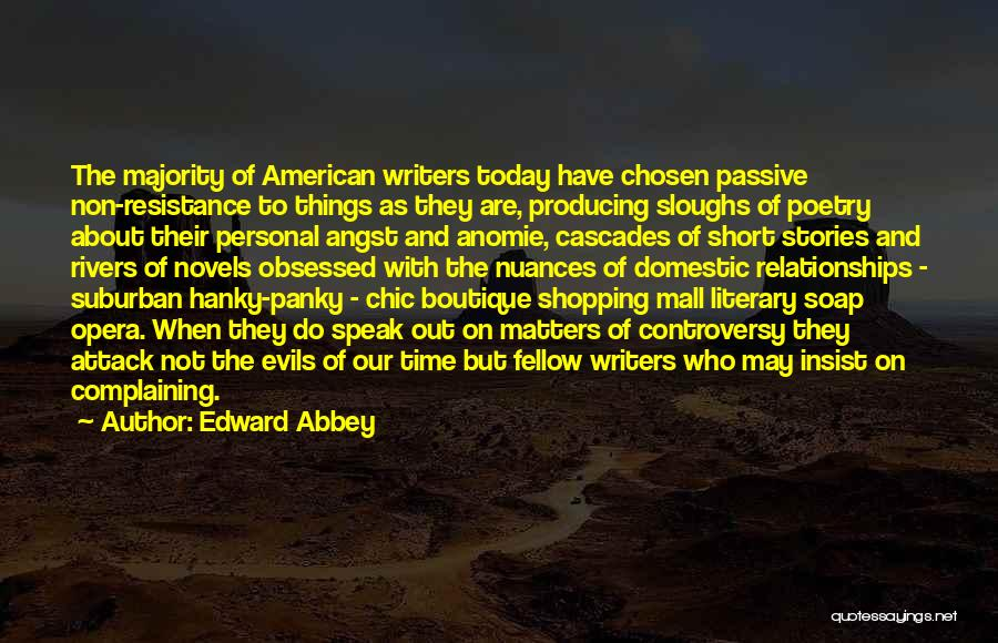 Relationships And Time Quotes By Edward Abbey