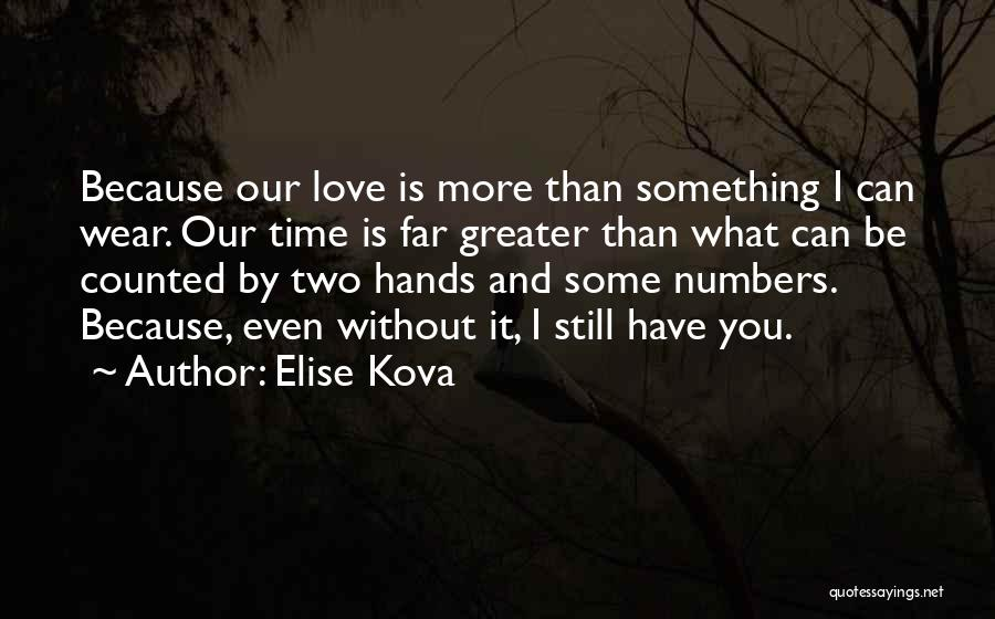 Relationships And Time Quotes By Elise Kova