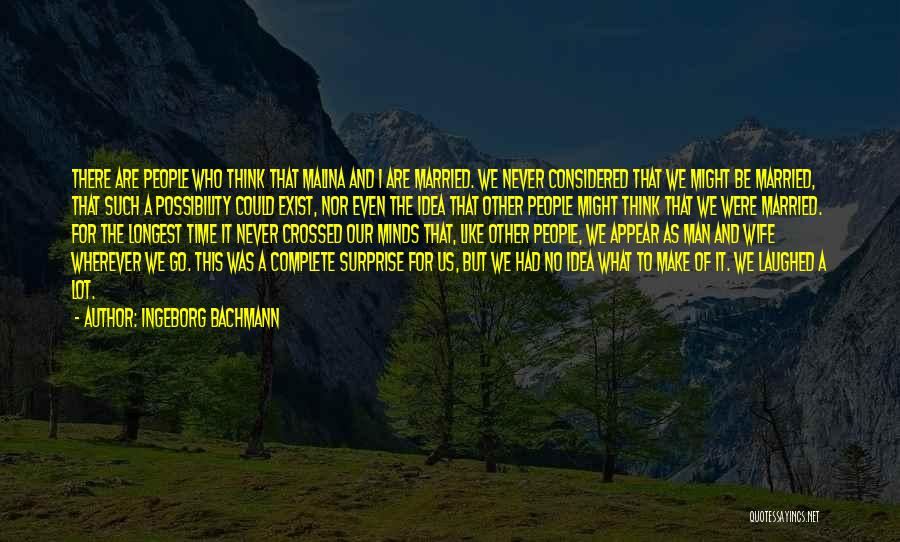 Relationships And Time Quotes By Ingeborg Bachmann