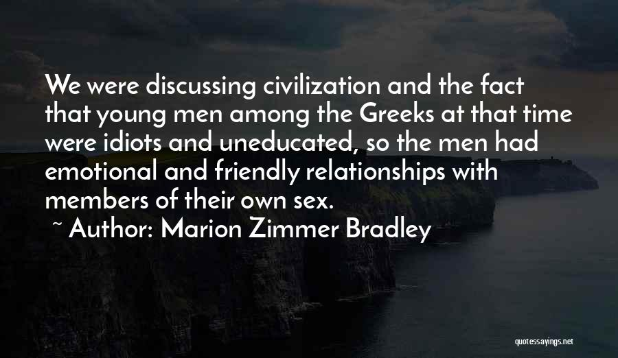 Relationships And Time Quotes By Marion Zimmer Bradley