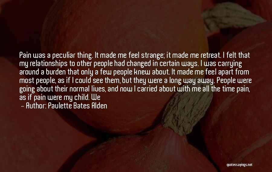 Relationships And Time Quotes By Paulette Bates Alden