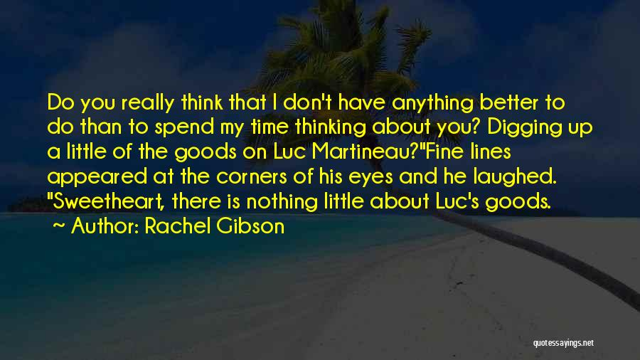 Relationships And Time Quotes By Rachel Gibson