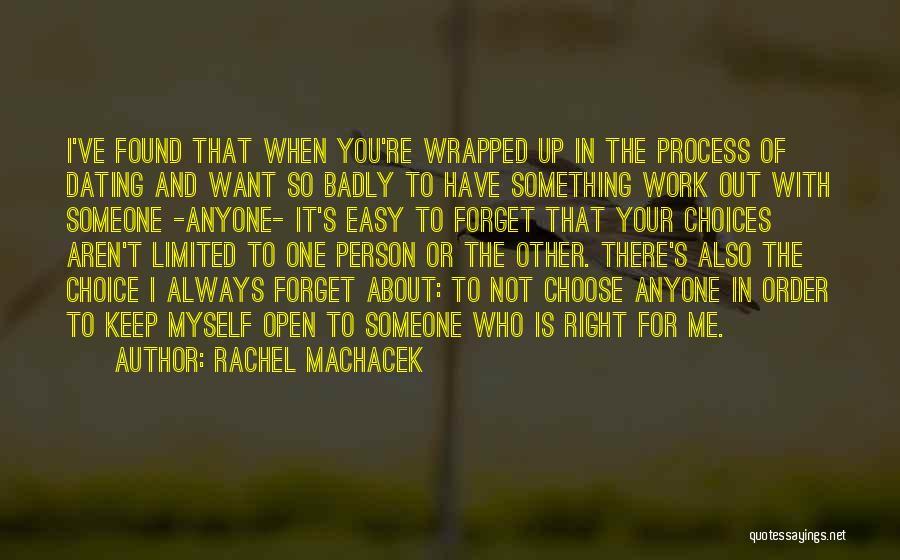 Relationships Are Not Always Easy Quotes By Rachel Machacek