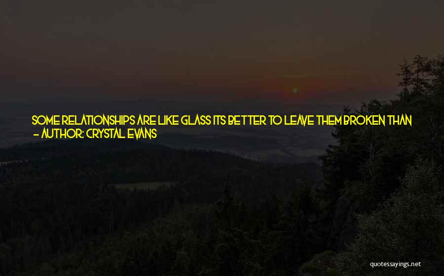 Relationships Now And Then Quotes By Crystal Evans