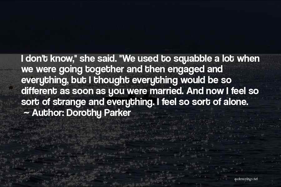 Relationships Now And Then Quotes By Dorothy Parker