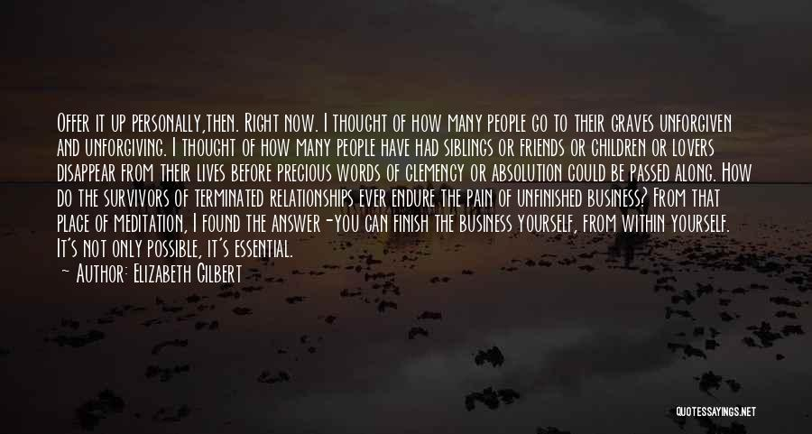 Relationships Now And Then Quotes By Elizabeth Gilbert