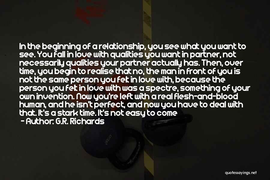 Relationships Now And Then Quotes By G.R. Richards