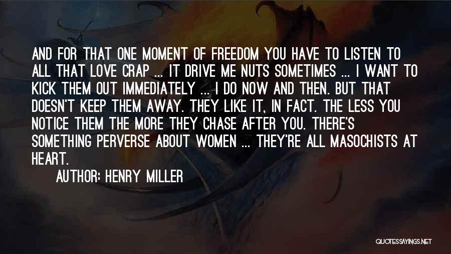 Relationships Now And Then Quotes By Henry Miller