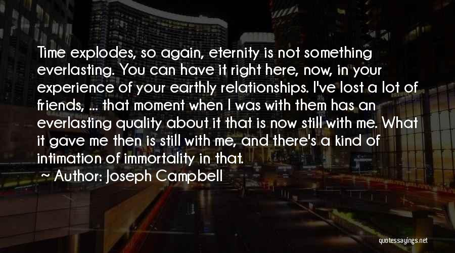 Relationships Now And Then Quotes By Joseph Campbell
