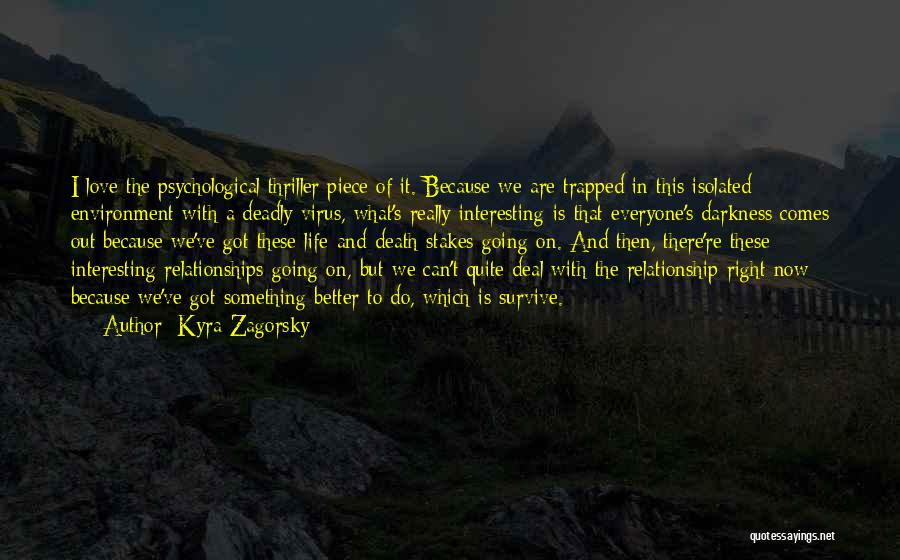 Relationships Now And Then Quotes By Kyra Zagorsky