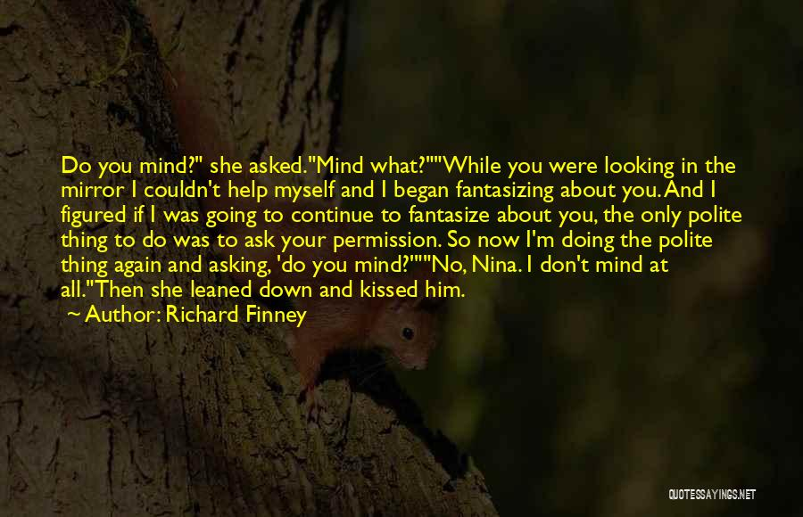 Relationships Now And Then Quotes By Richard Finney