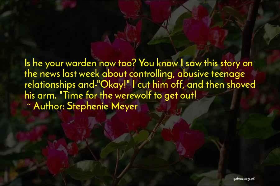 Relationships Now And Then Quotes By Stephenie Meyer